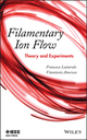Filamentary Ion Flow: Theory and Experiments (1118168127) cover image