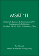 MS&T '11: Materials Science & Technology 2011 Conference & Exhibition, October 16-20, 2011, Columbus, Ohio (1118305027) cover image