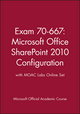 Exam 70-667: Microsoft Office SharePoint 2010 Configuration with MOAC Labs Online Set