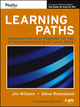 Learning Paths: Increase Profits by Reducing the Time It Takes Employees to Get Up-to-Speed (1118673727) cover image