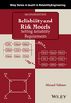 Reliability and Risk Models: Setting Reliability Requirements, 2nd Edition (1118873327) cover image