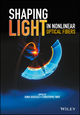 Shaping Light in Nonlinear Optical Fibers (1119088127) cover image