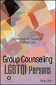 Group Counseling with LGBTQI Persons Across the Life Span (1119098327) cover image
