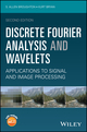 Discrete Fourier Analysis and Wavelets: Applications to Signal and Image Processing, 2nd Edition (1119258227) cover image