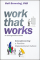 Work That Works: Emergineering a Positive Organizational Culture (1119387027) cover image