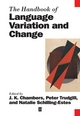 The Handbook of Language Variation and Change (1405116927) cover image