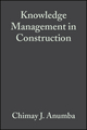 Knowledge Management in Construction (1405129727) cover image