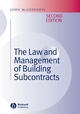 The Law and Management of Building Subcontracts, 2nd Edition (1405161027) cover image