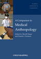 A Companion to Medical Anthropology (1405190027) cover image