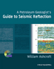 A Petroleum Geologist's Guide to Seismic Reflection (1444332627) cover image