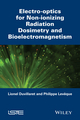 Electro-optics for Non-ionizing Radiation Dosimetry and Bioelectromagnetism (1848215827) cover image