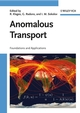 Anomalous Transport: Foundations and Applications (3527407227) cover image