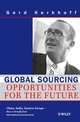Global Sourcing: Opportunities for the Future China, India, Eastern Europe -- How to Benefit from the Potential of International Procurement (3527502327) cover image