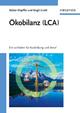 Ökobilanz (LCA): Ein Leitfaden für Ausbildung und Beruf (3527659927) cover image
