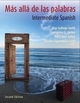 M�s all� de las palabras, Intermediate Spanish, Student Edition and accompanying Audio CD, 2nd Edition (EHEP000027) cover image