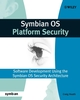 Symbian OS Platform Security: Software Development Using the Symbian OS Security Architecture (0470018828) cover image