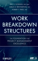 Work Breakdown Structures: The Foundation for Project Management Excellence (0470177128) cover image