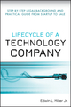 Lifecycle of a Technology Company : Step-by-Step Legal Background and Practical Guide from Startup to Sale  (0470223928) cover image