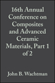 16th Annual Conference on Composites and Advanced Ceramic Materials, Part 1 of 2, Volume 13, Issue 7/8 (0470316128) cover image