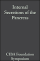 Internal Secretions of the Pancreas, Volume 9: Colloquia on Endocrinology (0470716428) cover image