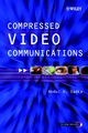 Compressed Video Communications (0470843128) cover image