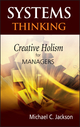Systems Thinking: Creative Holism for Managers (0470845228) cover image