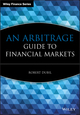 An Arbitrage Guide to Financial Markets (0470853328) cover image