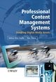 Professional Content Management Systems: Handling Digital Media Assets (0470855428) cover image