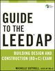Guide to the LEED AP Building Design and Construction (BD&C) Exam (0470890428) cover image