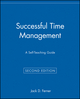 Successful Time Management: A Self-Teaching Guide, 2nd Edition (0471033928) cover image