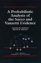 A Probabilistic Analysis of the Sacco and Vanzetti Evidence (0471141828) cover image