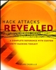 Hack Attacks Revealed: A Complete Reference with Custom Security Hacking Toolkit (0471189928) cover image