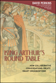 King Arthur's Round Table : How Collaborative Conversations Create Smart Organizations  (0471237728) cover image