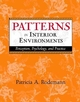 Patterns in Interior Environments: Perception, Psychology, and Practice (0471241628) cover image