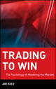 Trading to Win: The Psychology of Mastering the Markets (0471248428) cover image