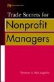 Trade Secrets for Nonprofit Managers (0471389528) cover image