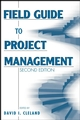 Field Guide to Project Management, 2nd Edition (0471462128) cover image