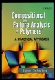 Compositional and Failure Analysis of Polymers: A Practical Approach (0471625728) cover image
