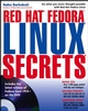 Red Hat Fedora Linux Secrets (0471774928) cover image