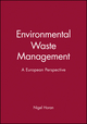 Environmental Waste Management: A European Perspective (0471928828) cover image