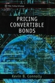 Pricing Convertible Bonds (0471978728) cover image