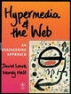 Hypermedia and the Web: An Engineering Approach (0471983128) cover image