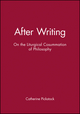 After Writing: On the Liturgical Cosummation of Philosophy (0631206728) cover image