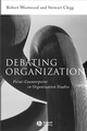 Debating Organization: Point-Counterpoint in Organization Studies (0631216928) cover image