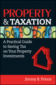 Property & Taxation: A Practical Guide to Saving Tax on Your Property Investments (0730375528) cover image
