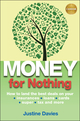 Money for Nothing: How to land the best deals on your insurances, loans, cards, super, tax and more (0730377628) cover image