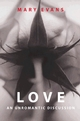 Love: An Unromantic Discussion (0745620728) cover image