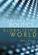 Comparative Politics in a Globalizing World (0745630928) cover image
