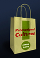 Promotional Cultures: The Rise and Spread of Advertising, Public Relations, Marketing and Branding (0745639828) cover image