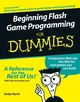 Beginning Flash Game Programming For Dummies (0764589628) cover image